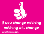 Change Something: People Making a difference